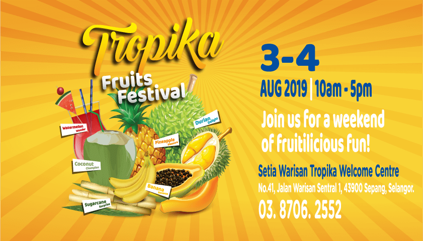 TROPIKA FRUITS FESTIVAL