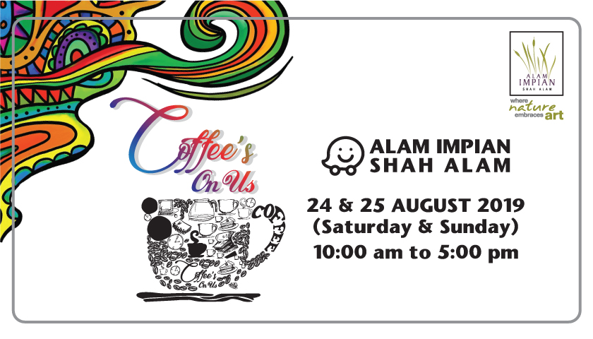 COFFEE'S ON US AT ALAM IMPIAN WELCOME CENTRE